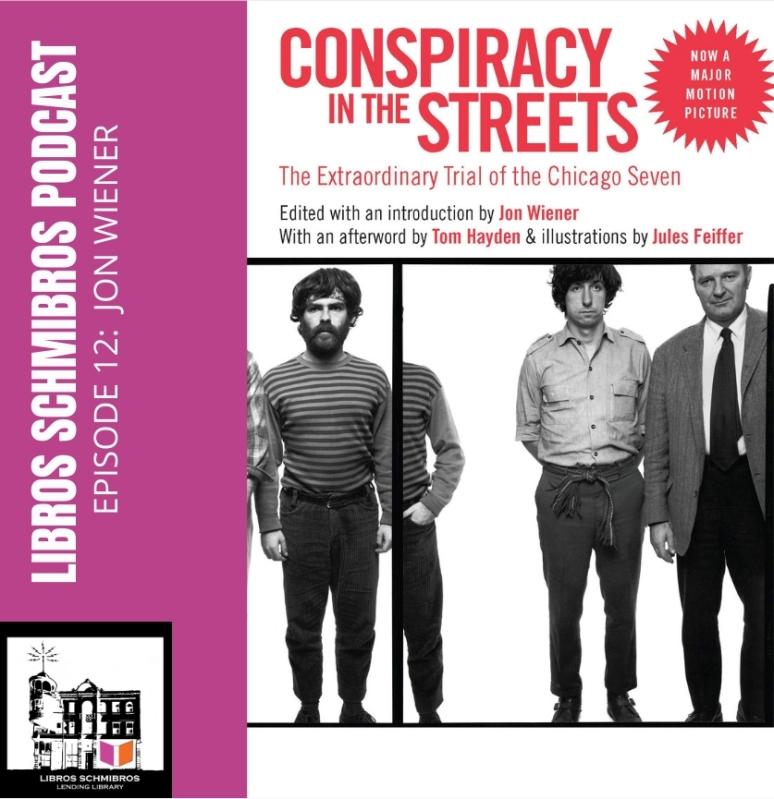 Jon Wiener Interview with David Kipen - Libros Schmibros Podcast